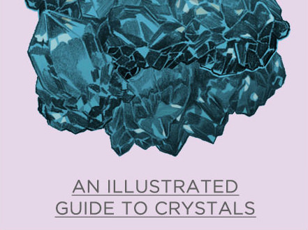 An Illustrated Guide to Crystals