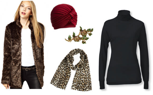 Top to bottom, from left: faux fur jacket, ASOS, $83 [link: http://us.asos.com/Vero-Moda-Faux-Fur-Jacket/1198y4/?iid=3286108& ]; turban, ASOS, $22; [link: http://us.asos.com/ASOS-Turban-Hat/12heop/?iid=3639239& ] brooch, Girlprops, $16; [link: http://www.girlprops.com/a/view/19490/3-1-8-x-5-1-2-rose-branch-brooch-enamel-and-crystal-in-beige.html ] leopard scarf, Choies, $17 [link: http://www.choies.com/product/silk-scarf-in-leopard-print; turtleneck, LL Bean, $45. [link:  http://www.llbean.com/llb/shop/74880?productId=1243096&qs=3016887  ]