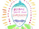 Sunday Comic: Be Your Own Superhero