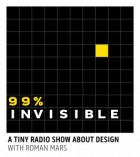99percent invisible