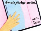 The Official Rookie Guide to Female Pickup Artistry