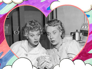 Literally the Best Thing Ever: Lucy and Ethel