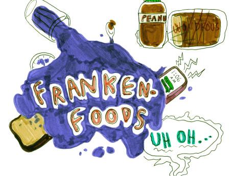 Frankenfoods