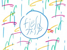 Friday Playlist: Field Trip