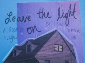 Friday Playlist: Leave the Light On