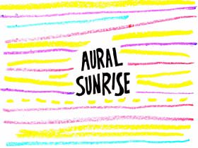 Friday Playlist: Aural Sunrise