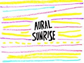Friday Playlist: Aural Sunrise