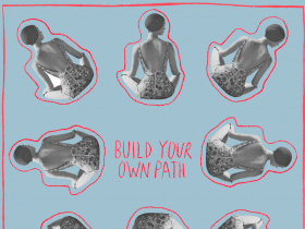 Friday Playlist: Build Your Own Path