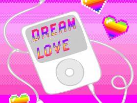 Friday Playlist: Dream Love