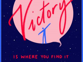 Victory Is Where You Find It